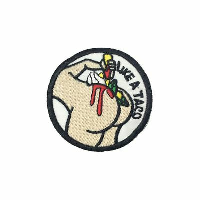Like A Taco (Iron On) Embroidery Applique Patch Sew Iron Badge