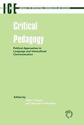 Critical Pedagogy: Political Approaches to Languages and Intercultural...