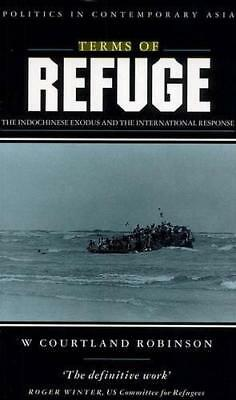 Terms of Refuge: The Indochinese Exodus and the International Response by W....