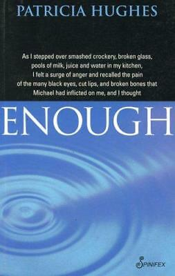 Enough by Patricia Hughes (Paperback, 2004)