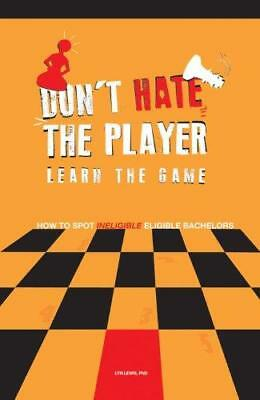 Don't Hate the Player Learn the Game: How to Spot  Ineligible  Eligible...