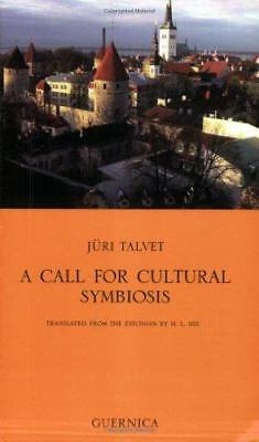 Call for Cultural Symbiosis by Juri Talvet (Paperback, 2005)