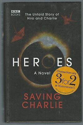 Heroes: Saving Charlie Aury Wallington BBC Books 2008 Hardback Good+ Condition