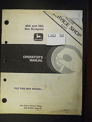LotJ 32: John Deere Operator's Manual 40A and 50A Box Scrapers