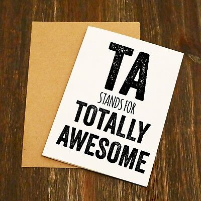 TA - Totally Awesome - Teaching Assistant Thank You Card - Teacher Gift