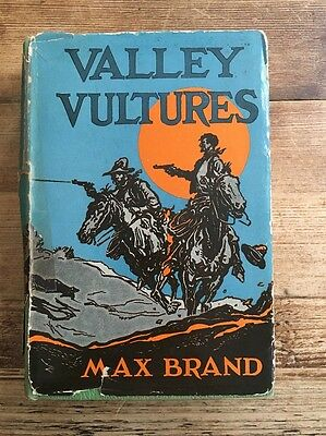 Max Brand Western Hardback Book - Valley Vultures with Dust Jacket 1932