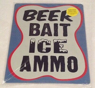"""12"""" X 15"""" Tin Sign Beer Bait Ice Ammo Metal Sign New"""