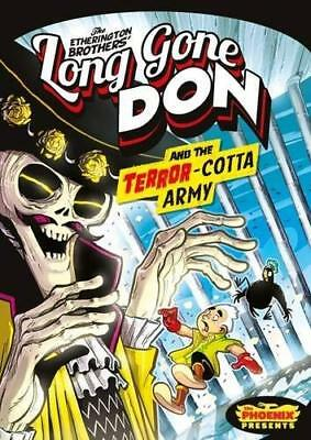 Long Gone Don: The Terror-Cotta Army (Th by Robin Etherington New Paperback Book