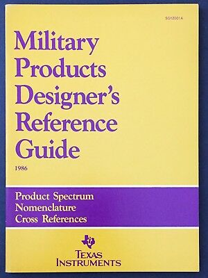 Texas Instruments Military Products Designer's Reference Guide 1986