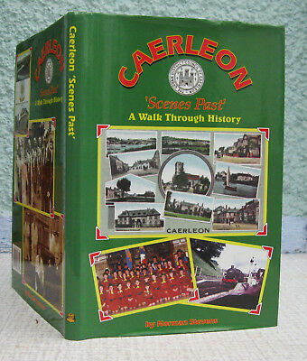 Caerleon 'Scenes Past'. A Walk Through History. Norman Stevens. 1997. Monmouth.
