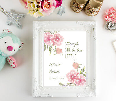 Though She Be But Little, She is Fierce nursery print, Shakespeare quote 8x10