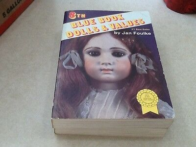 8th Blue Book Dolls & Values by Jan Foulke 1987 softcover