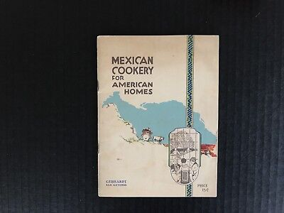 Mexican Cookery For American Home Gebhardt Spice Food Cook Book 1923 San Antonio