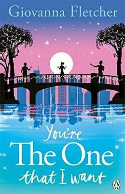 You're the One That I Want by Giovanna Fletcher New Paperback Book