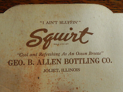 Squirt Soda Fan Geo. B. Allen Bottling Co. I Ain't Bluffin' 1940's Rare