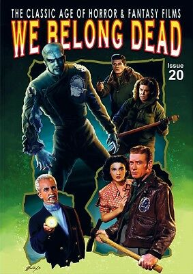 We Belong Dead #20 (2018, UK 100 pages, full colour) now full A4 magazine size