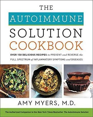 The Autoimmune Solution Cookbook by Amy Myers 2018 (E-BOOK) Email Delivery!