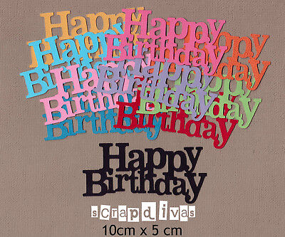 DESIGN 02 - HAPPY BIRTHDAY Die Cuts - Toppers - Cardstock - Scrapbooking x 10