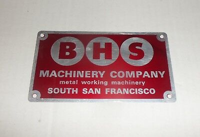 BHS Machinery Co. South San Francisco Metal Name Identification Plate Tag