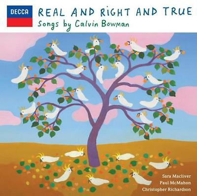 Calvin Bowman - Real And Right And True (CD ALBUM)