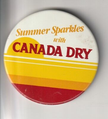 """Summer Sparkles with CANADA DRY Soda Vintage Pin Back Button 3"""" size"""