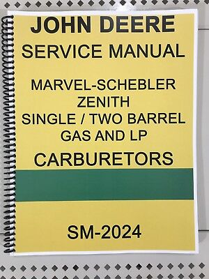 Marvel Schebler Repair Manual  John Deere Carburetor Dealer