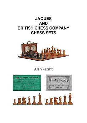 Jaques and British Chess Company Chess Sets by Alan Fersht