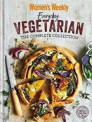 EVERYDAY VEGETARIAN THE COMPLETE COLLECTION By Australian Women's Weekly (HB)