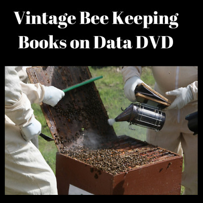 104 Vintage Rare Old Books - Beekeeping, Bee Culture, Bees, Honey ON 1 Data DVD
