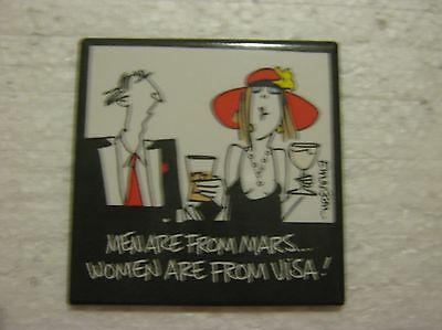 Men Are From Mars...women Are From Visa! - Magnet - Great Condition