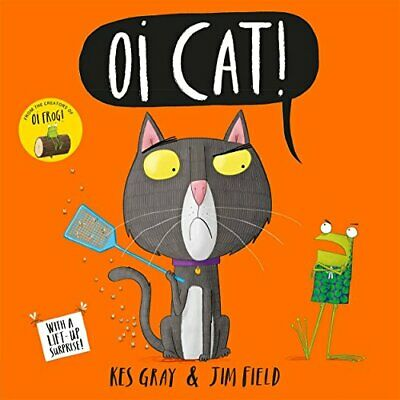 Oi Cat! by Kes Gray New Paperback Book