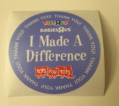 """Toys R Us - """"I Made A Difference"""" Toys For Tots - Thank You Sticker"""