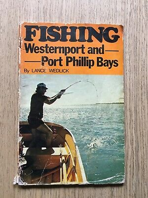 1970's Fishing Westernport & Port Phillip Bays With Maps By Lance Wedlick