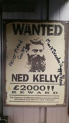 Mark Brandon Chopper Read Signed  Ned Kelly  wanted steel rustic sign