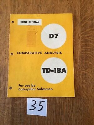 1954 Caterpillar Salesman Confidential Comparative Analysis D7 vs IHC TD-18A #35
