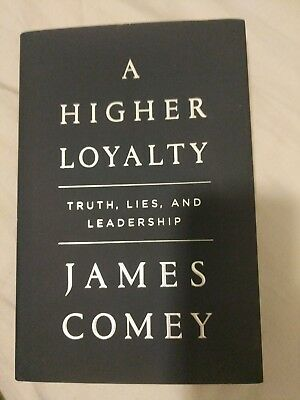 SIGNED: James Comey Autographed A Higher Loyalty 1st Ed Book got at harvard