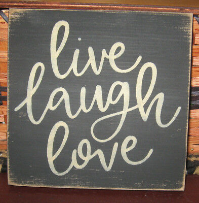 PRIMITIVE  COUNTRY  LIVE LAUGH LOVE  sm sq   SIGN