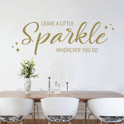 Leave a Little SPARKLE Wherever You Go - Wall Quote, Wall Art Sticker