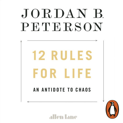12 Rules for Life: An Antidote to Chaos by Jordan Peterson  - MP3 Audiobook
