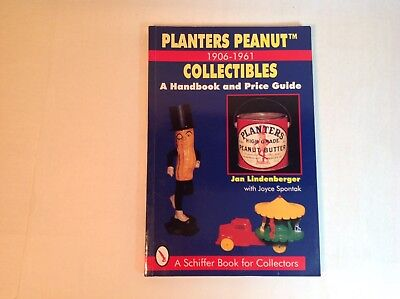 Planters Peanuts Collectibles Guide Price Guide For 1906-1961 Illustrated 160Pg
