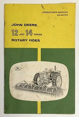 Vintage John Deere 12 and 14 Series Rotary Hoes Operator's Manual - OM-N97615