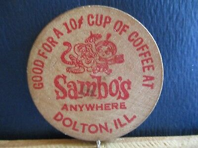 Sambo's Wooden Nickel, Dolton, Illinois. Good For A 10¢ Cup Of Coffee