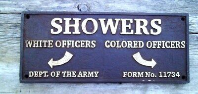Black Segregation Sign Showers White Officers / Colored Officers Army Cast Iron
