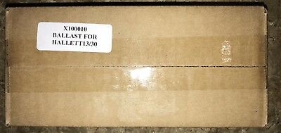 Ballast for Hallett 13 and Hallett 30 - X100010New In Box