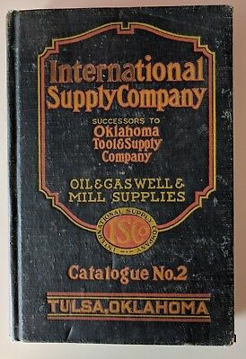 Antique 1923 I.S.C.O. Catalog No. 2 - Oil & Gas Well & Mill Tools - Oklahoma