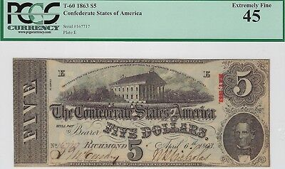 T-60 PF-4 $5 Confederate Paper Money 1863 - PCGS Extremely Fine 45!