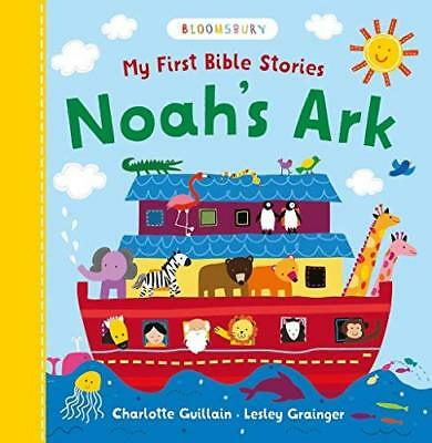 My First Bible Stories: Noah's Ark by Charlotte Guillain New Board book Book
