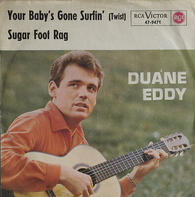 Duane Eddy - Your Baby`s Gone Surfin