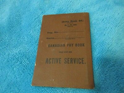 WW1 CANADIAN ARMY PAY BOOK FOR J.W. FUERTH 1st DEPOT BATTALION W.O.R.