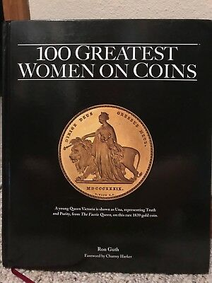 100 Greatest Women on Coins by Ron Guth (2015)